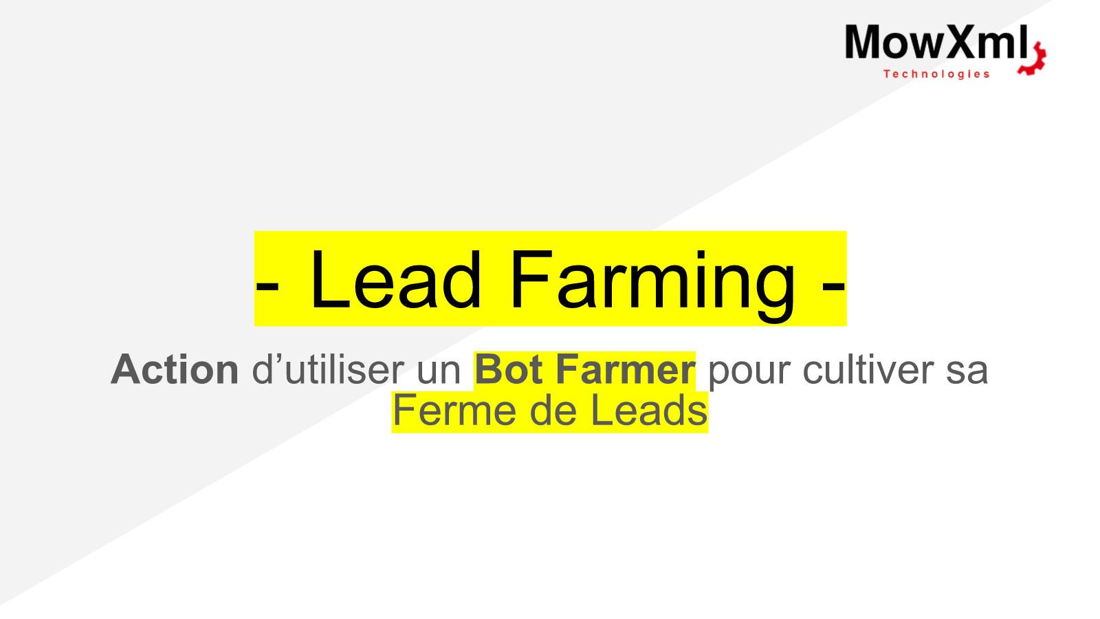 lead farming, bot farmer